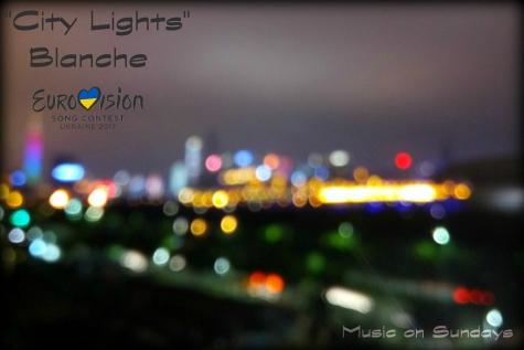 "Music on Sundays: Blanche en ""City Lights"" naar Songfestival"