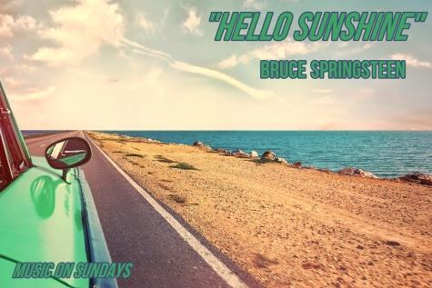 Music on Sundays Springsteen Sunshine