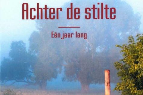 Achter de stilte één jaar lang Kristof Van Stichelen