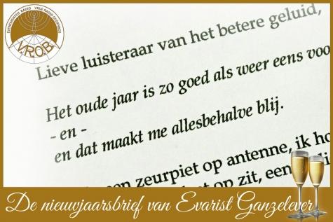 nieuwjaarsbrief Evarist Ganzelever radio VROB