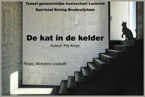 """Schooltoneel GBS Lochristi: """"De kat in de kelder"""""""