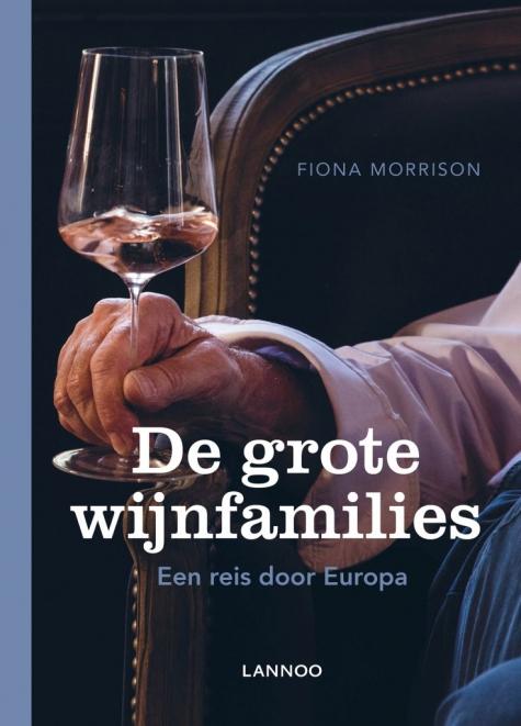 de grote wijnfamilies Fiona Morrison